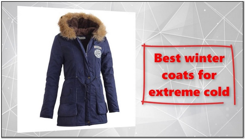 Best Winter Jackets For Extreme Cold Womens